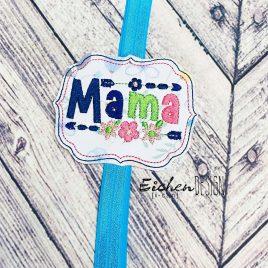 ITH – Mama – Book Band – Digital Embroidery Design