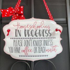 ITH – Homeschooling Door Hanger – 3 sizes – Digital Embroidery Design