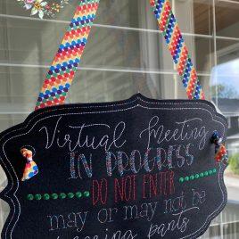 ITH – Virtual Meeting Pants Door Hanger – 3 sizes – Digital Embroidery Design